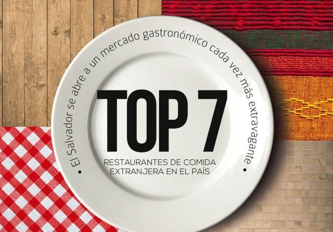 Top 7: restaurantes de comida extranjera en el país